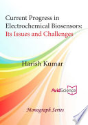 Current Progress In Electrochemical Biosensors Its Issues And Challenges Book PDF