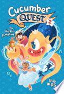 Cucumber Quest: The Ripple Kingdom image