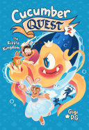 Pdf Cucumber Quest: The Ripple Kingdom Telecharger