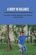 A Body In Balance