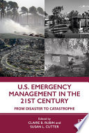 U.S. Emergency Management in the 21st Century