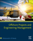 Project and Engineering Management for Offshore Structures