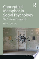 Conceptual Metaphor In Social Psychology