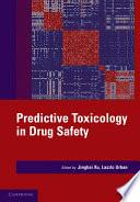 Predictive Toxicology In Drug Safety