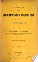 Grundzüge der vergleichenden Physiologie und Histologie