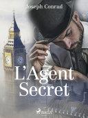 L'Agent Secret [Pdf/ePub] eBook