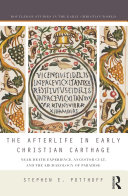 The Afterlife in Early Christian Carthage Pdf/ePub eBook