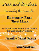 Hens and Roosters Carnival of the Animals Elementary Piano Sheet Music [Pdf/ePub] eBook