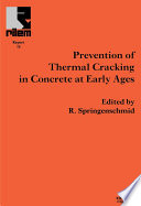 Prevention of Thermal Cracking in Concrete at Early Ages