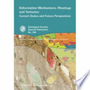 Deformation Mechanisms  Rheology and Tectonics Book