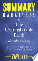 Summary   Analysis of The Uninhabitable Earth