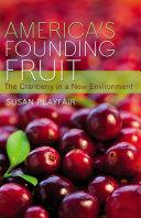 America s Founding Fruit