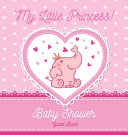 My Little Princess Baby Shower Guest Book Book PDF
