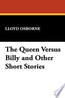 The Queen Versus Billy And Other Short Stories Book PDF