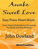 Awake Sweet Love Easy Piano Sheet Music