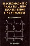 Electromagnetic Analysis Using Transmission Line Variables Pdf/ePub eBook