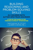 Building Reasoning and Problem-Solving Skills in Children with Autism Spectrum Disorder