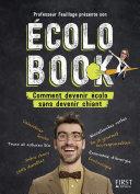 Professeur Feuillage présente son écolo book - Comment devenir écolo sans devenir chiant Pdf/ePub eBook