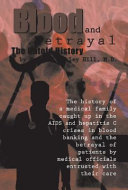 Blood and Betrayal: The Untold History ebook