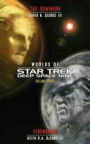 Star Trek: Deep Space Nine: Worlds of Deep Space Nine #3: The Dominion and Ferenginar Pdf/ePub eBook