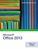 New Perspectives on Microsoft Office 2013, Second Course