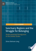 Sanctuary Regions and the Struggle for Belonging