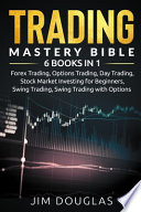 Trading Mastery Bible
