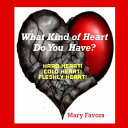 What Kind of Heart Do You Have  Hard Heart  Cold Heart  Fleshly Heart  Book