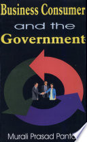Business, Consumer and the Government
