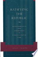 Ratifying the Republic
