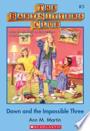 The Baby Sitters Club  5  Dawn and the Impossible Three