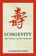 Longevity and Chinese Herbal Medicine