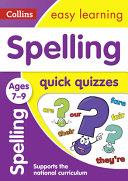 Spelling Quick Quizzes Ages 7-9
