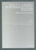Quality Control in Pharmaceutical Analysis