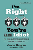 I M Right and You re an Idiot