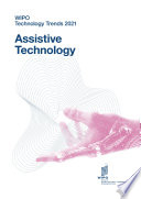 WIPO Technology Trends 2021- Assistive Technology
