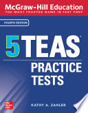 McGraw-Hill Education 5 TEAS Practice Tests, Fourth Edition