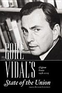 Gore Vidal's State of the Union: Nation Essays 1958-2005