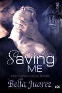 Saving Me Book