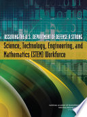 Assuring the U S  Department of Defense a Strong Science  Technology  Engineering  and Mathematics  STEM  Workforce