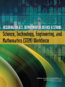 Assuring the U.S. Department of Defense a Strong Science, Technology, Engineering, and Mathematics (STEM) Workforce [Pdf/ePub] eBook