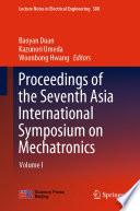 Proceedings of the Seventh Asia International Symposium on Mechatronics