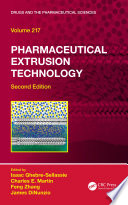 Pharmaceutical Extrusion Technology  Second Edition