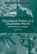 Ontological Politics in a Disposable World