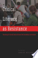 Critical Literacy As Resistance Book