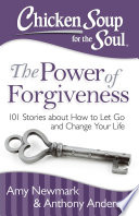 Chicken Soup for the Soul  The Power of Forgiveness Book