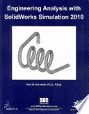 Engineering Analysis with SolidWorks Simulation 2010