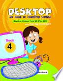 Desktop     My Book of Computer Science Class 4