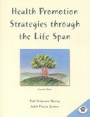 Health Promotion Strategies Through the Life Span Book PDF