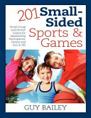 201 Small Sided Sports and Games